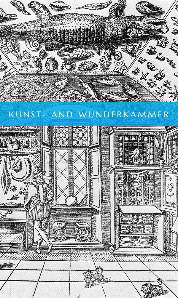 To Kunst- and Wunderkammer